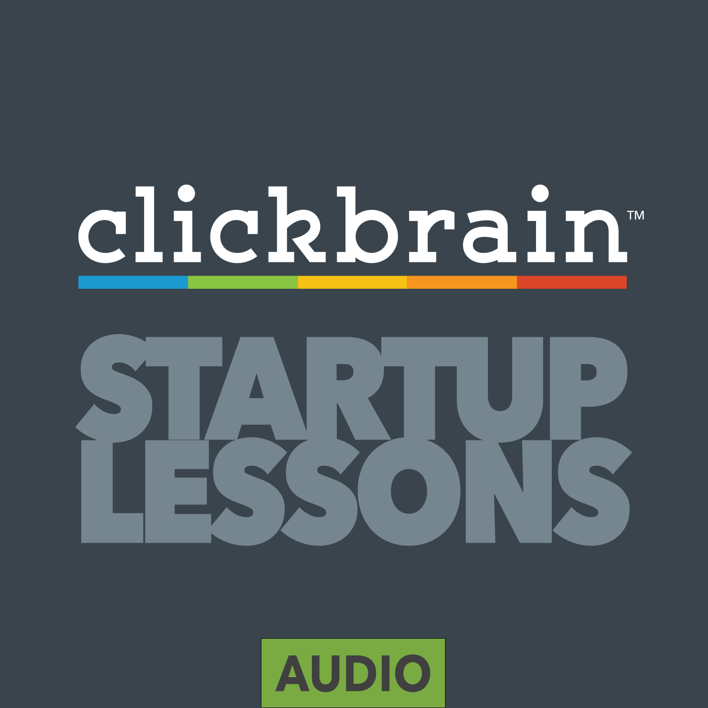Startup Lessons By ClickBrain.com